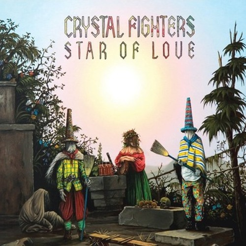 Crystal Fighters - 'Star of Love' Acoustic EP
