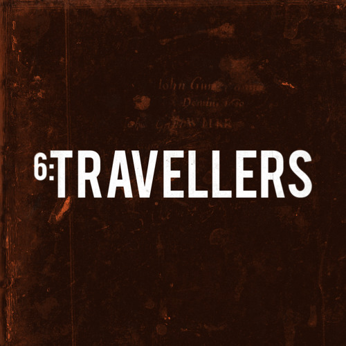 TRACK 6. TRAVELLERS.