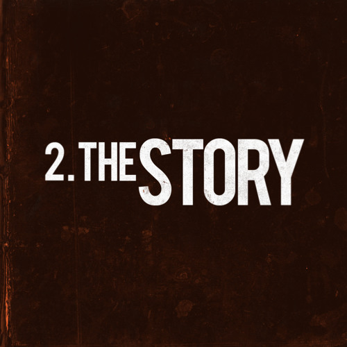 TRACK 2. THE STORY
