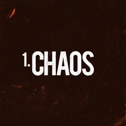 TRACK 1. CHAOS