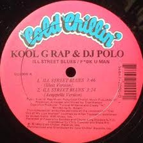 ILL Street Blues by Kool G Rap & Don Sunday