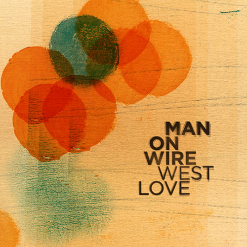 Man on Wire - A Thousand Legs