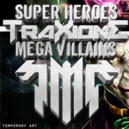 Freeze - Superheroes and Mega Villians EP - Traxione