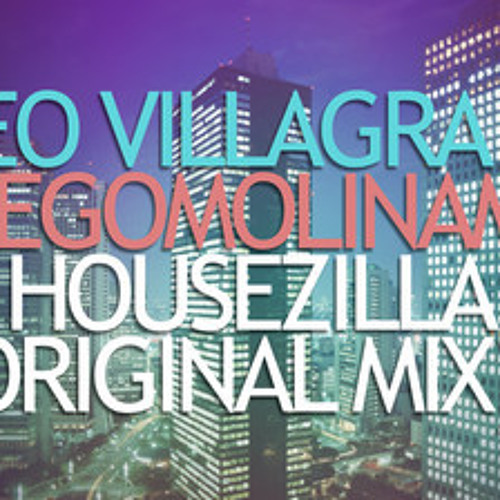 Leo Villagra & DiegoMolinams - Housezilla (JamieD Remix) FREE DOWNLOADS