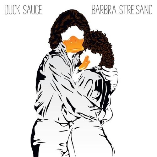 Duck Sauce - Barbra Streisand(Cutnes Remix)