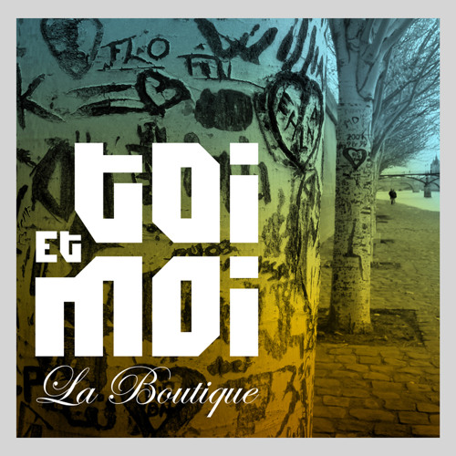 La Boutique - Toi Et Moi (Mahjong aka Fed Conti Radio Cut) [extended mix available on beatport]
