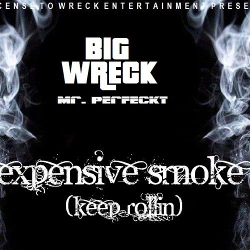 Big Wreck - Expensive smoke (keep rollin)
