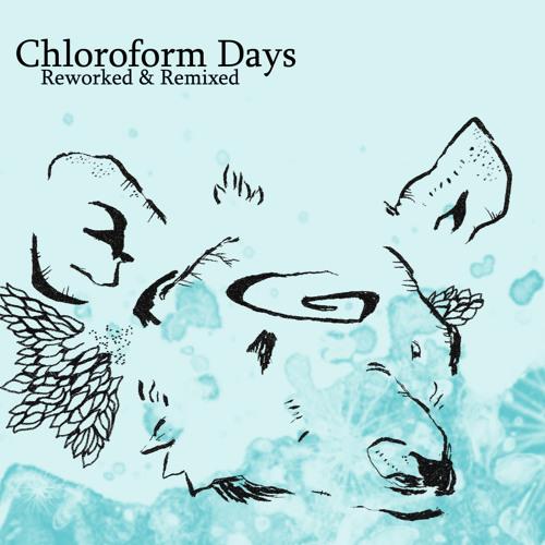 Chloroform Days - Landings (Seep's Still Standing Remix)