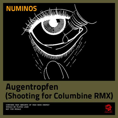 Augentropfen Drei (Shooting for Columbine RMX)