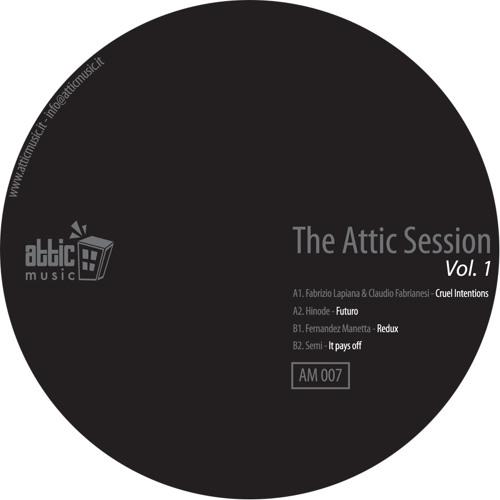 Attic Music 007 - Fabrizio Lapiana & Claudio Fabrianesi - Cruel Intentions