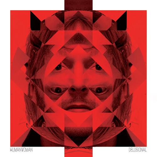 Human Woman - Delusional (Kasper Bjørke Remix)
