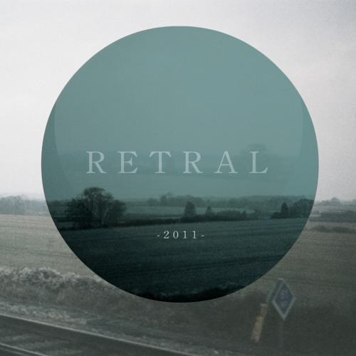 Retral - 'Please Love Me'
