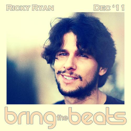Ricky Ryan - bringthebeats - December 2011