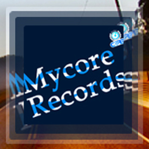 Be a part of Mycore Records!