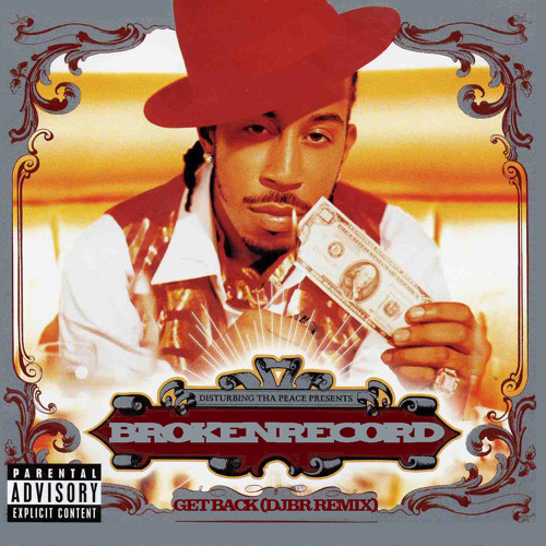 Ludacris - Get Back (DJ Broken Record Remix) - SoundMixed