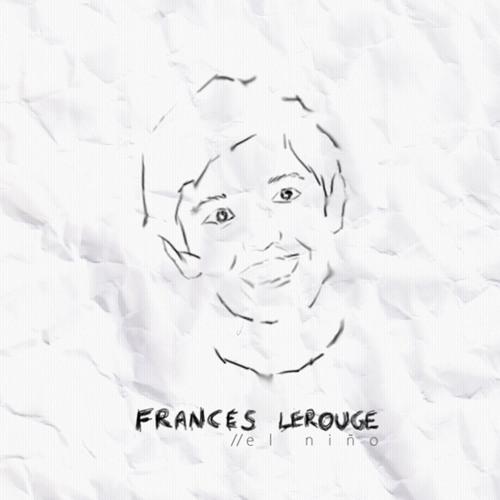 Frances Lerouge - El Niño (Kebiin re-interpretation) FREE DOWNLOAD