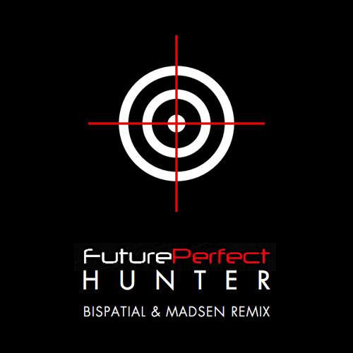The Hunter (Bispatial & Madsen remix) by Future/Perfect