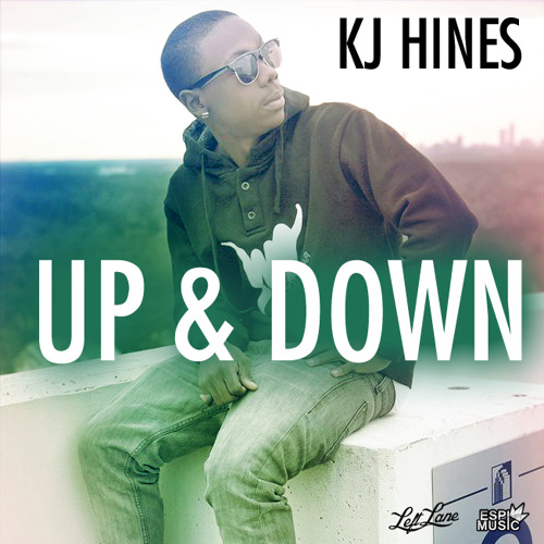 KJ Hines - Up & Down