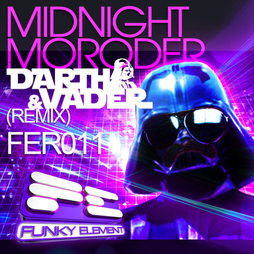 "Dank - ""Midnight Moroder"" (Darth & Vader Remix) * OUT NOW ON BEATPORT !!!"