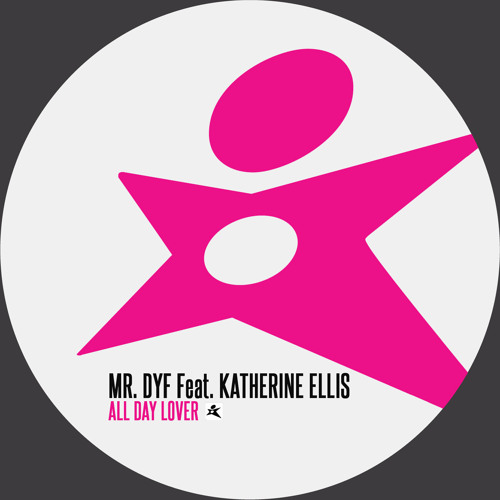 Mr. DYF vs Katherine Ellis - All day lover (David Jones Remix)