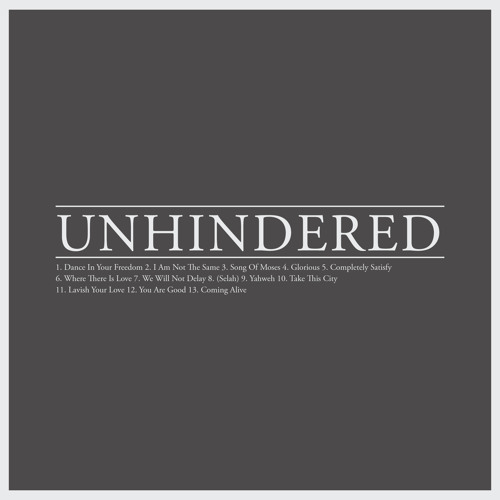 Unhindered (self-titled)