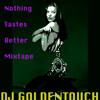 Download Nothing Tastes Better Mixtape Mp3