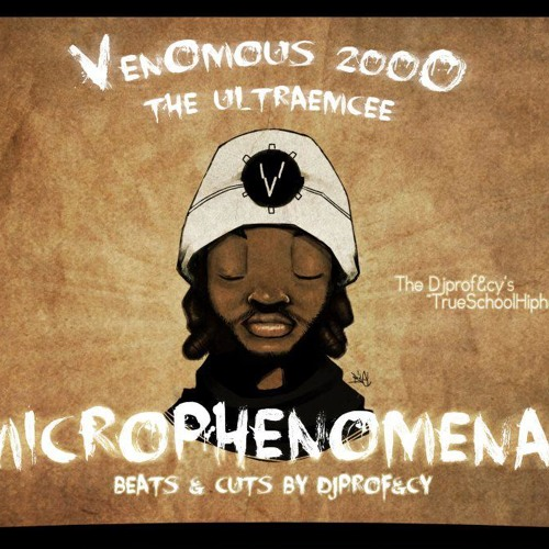 Microphenomenal (Venomous2000 & DjProfecy)