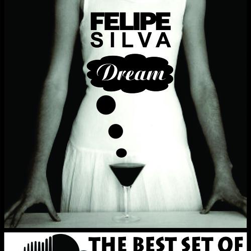 Dj Felipe Silva - Dream