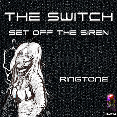 StON - The Switch (Set off the Siren - Sample) Ringtone