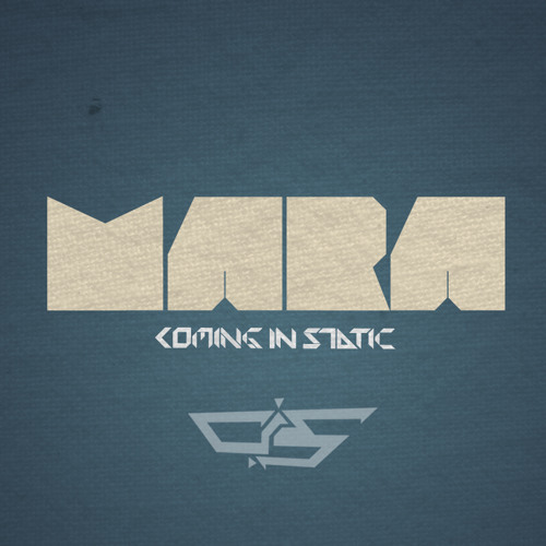 Coming in Static - Mara Pt. II (Original Mix) *NEW SINGLE 2012*