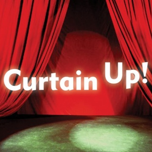 Curtain Up!