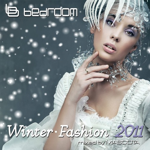 Bedroom Winter Fashion 2011 mixed by Mascota