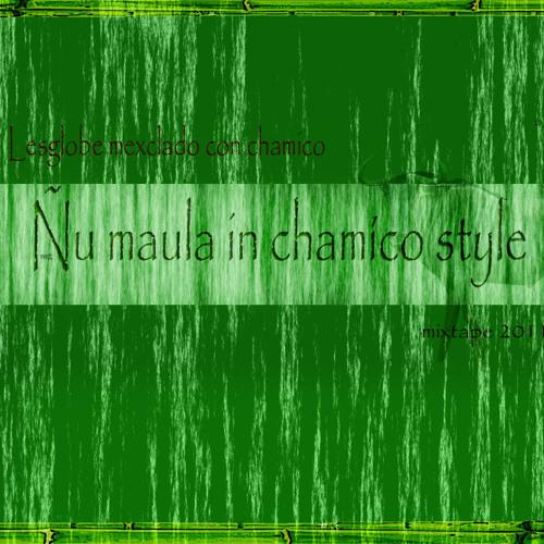 LeSgLoBe-ñu maulas in estilo chamico  mixtape 2011