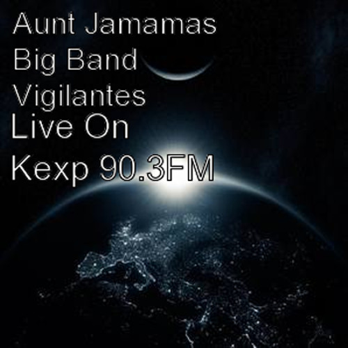 Aunt Jamamas Big Band Vigilantes - 1st Sonarchy - 05 Feet that are swift in running to mischief