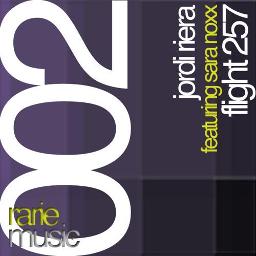 Jordi Riera feat. Sara Noxx -Flight 257 (Original Mix) [Rarie Music 002]