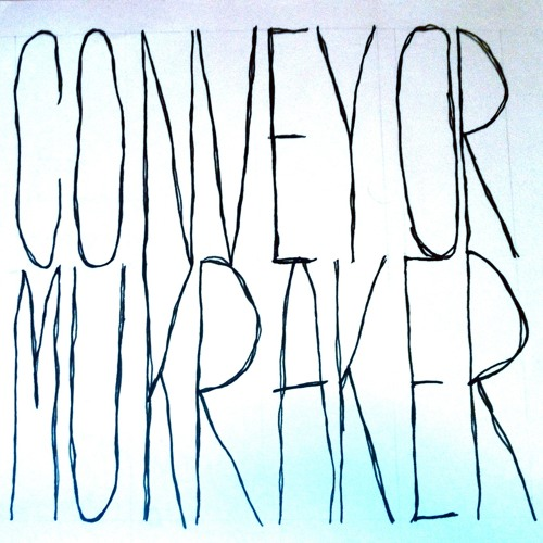 Conveyor - Mukraker