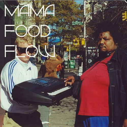 Mama Food Flow (Coby Jennings cookin' mix)