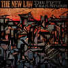 THE NEW LAW -  I've Seen Some Mean Faces