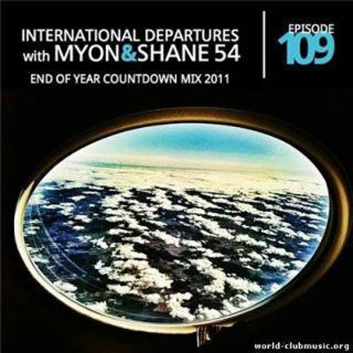 Myon and Shane 54 - International Departures 109 - Yearmix 2011 - (2011-12-29)