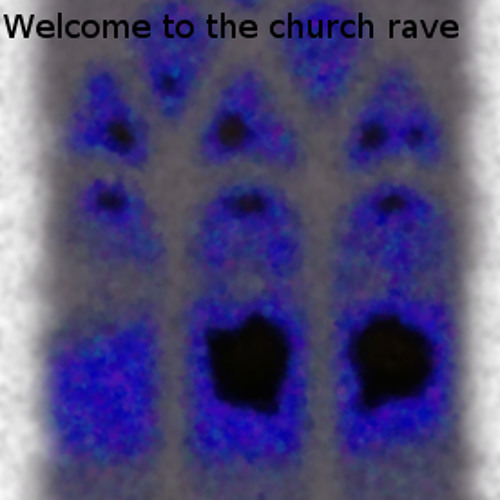 Welcome to the Church Rave (final)