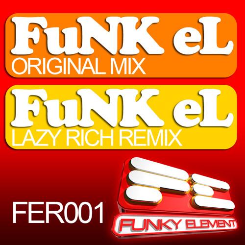 """Dank - """"FuNK eL"""" (Lazy Rich Remix) * OUT NOW ON BEATPORT!!!"""