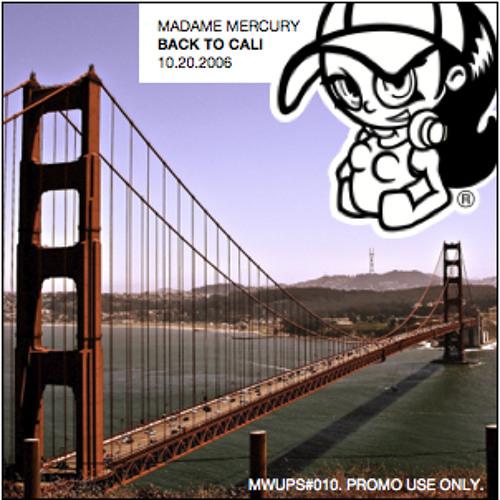 Back To Cali (UPS 10 - 10.20.2006) - DJ Mix