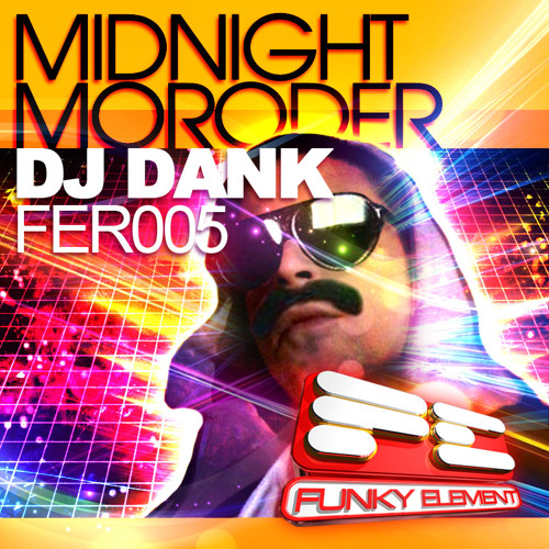 "Dank - ""Midnight Moroder"" (Original Mix) * OUT NOW ON BEATPORT!!!"
