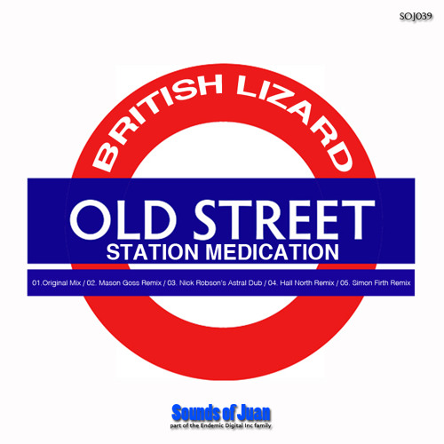 British Lizard - Old Street Station Medication - Sounds Of Juan