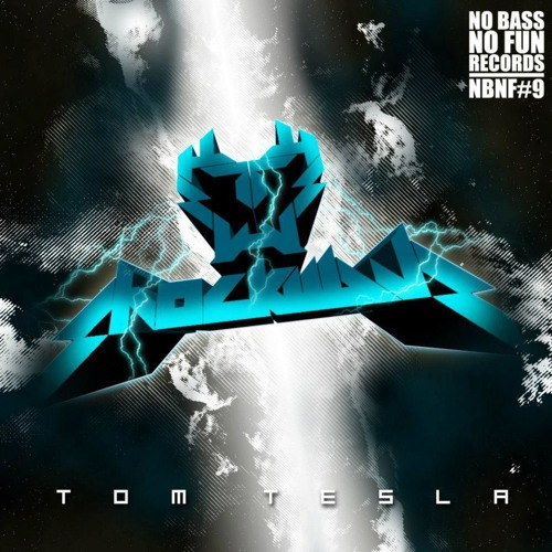 NO BASS NO FUN RECORDS 09 by TOM TESLA - Shockwave 3 Tracker feat. Alex Milex