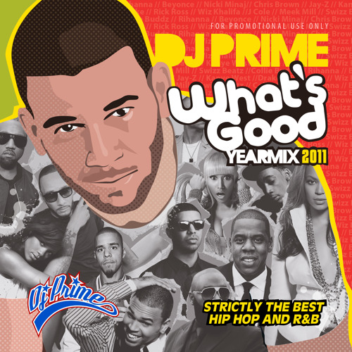 Deejay Prime - What's Good Yearmix 2011