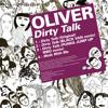Oliver - Dirty Talk