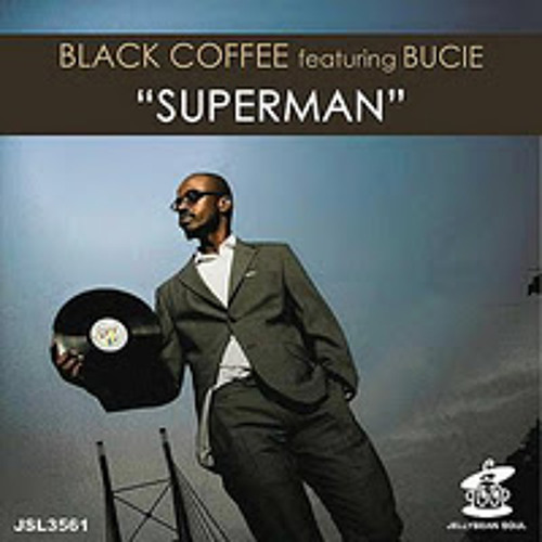 Black coffee & Dj gregory feat Bucie- Superman ( Mikeandtess mash up edit )