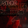 Psycho Connect - Psycho Shit'a