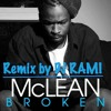 McLean - Broken (Remix by DJ Rami)